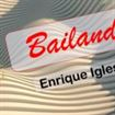 Bailando de Enrique Iglesias