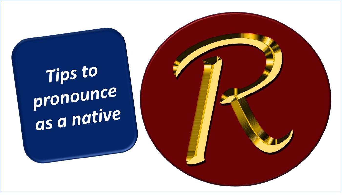 Consejos para pronncar R